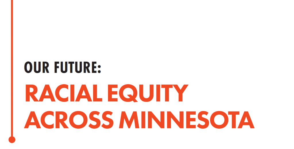 """Image that reads """"Our Future: Racial Equity Across Minnesota"""""""